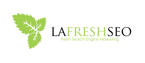 A Fresh Los Angeles SEO Services Company | LA Fresh SEO