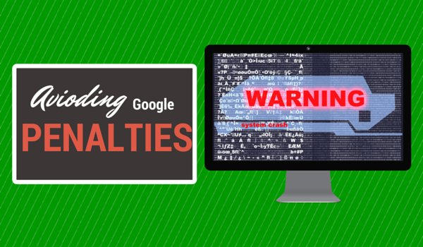 Avoiding Google Penalties